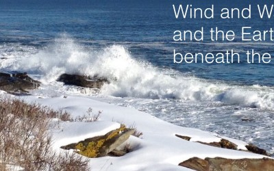 Wind and Waves, and the Earth beneath the Snow